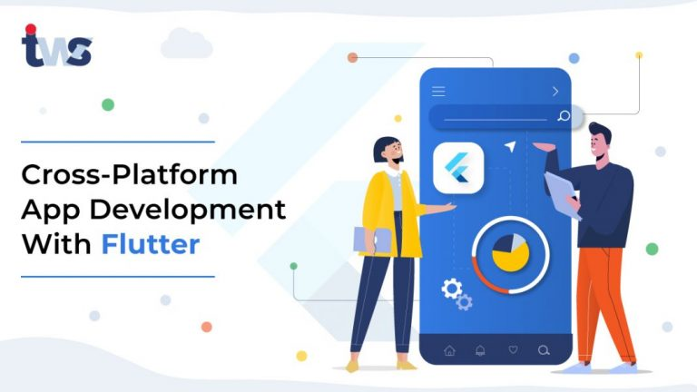 Why Should You Choose Flutter for Cross-Platform App Development?